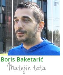 Boris Baketarić, Matejin tata